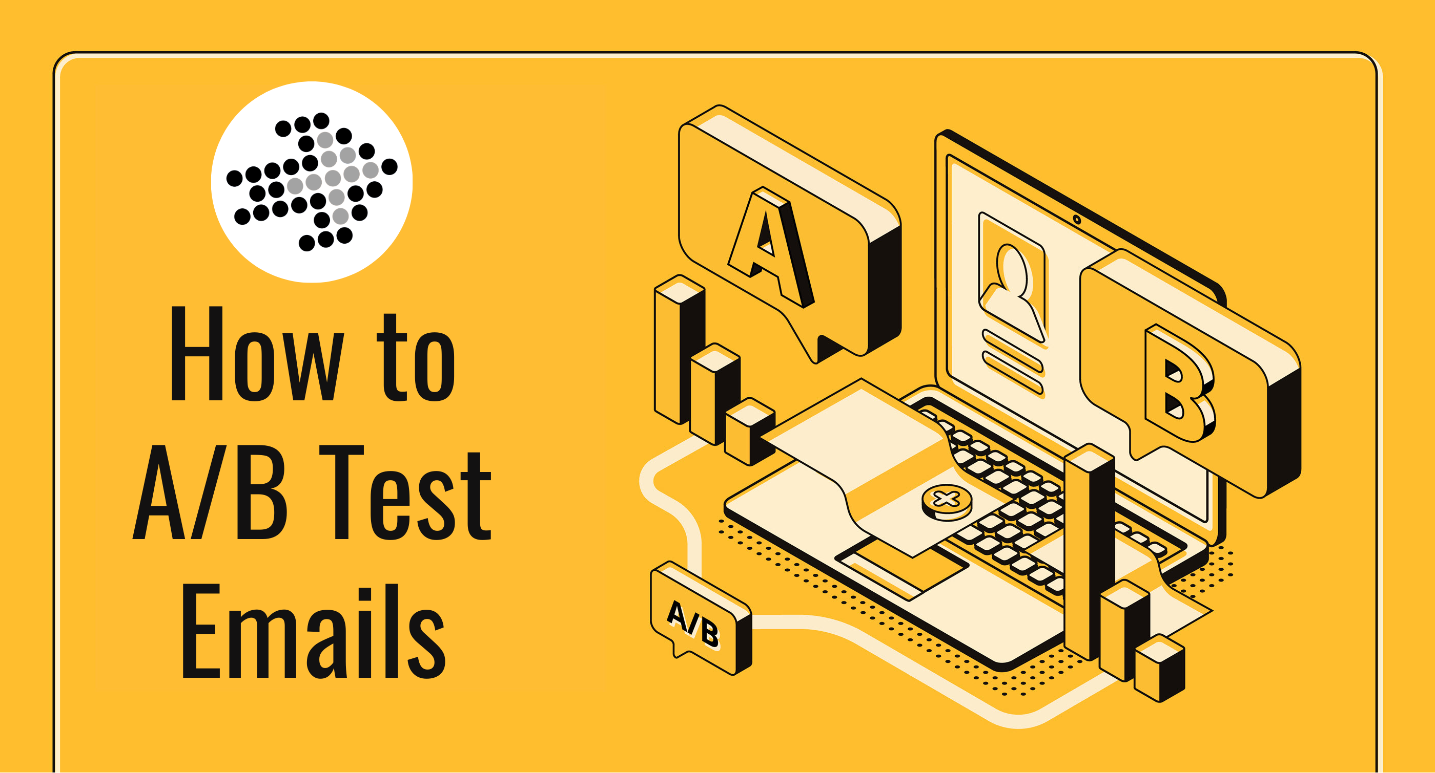 How to A_B Test Emails