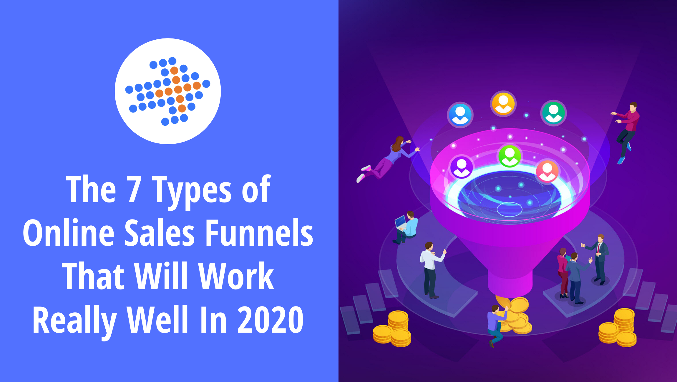 The 7 Types of Online Sales Funnels That Will Work Really Well In 2020