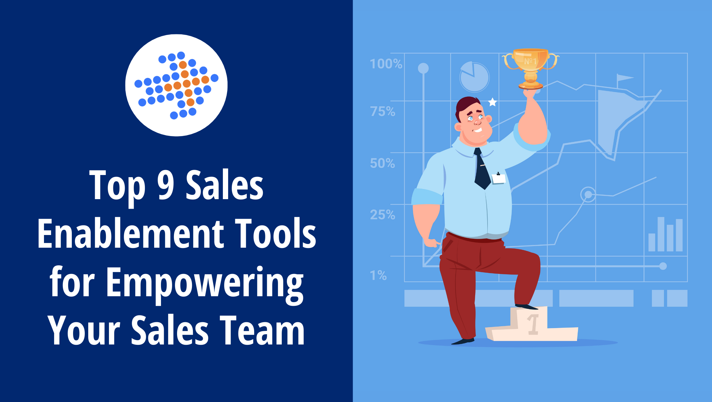 Top 9 Sales Enablement Tools for Empowering Your Sales Team