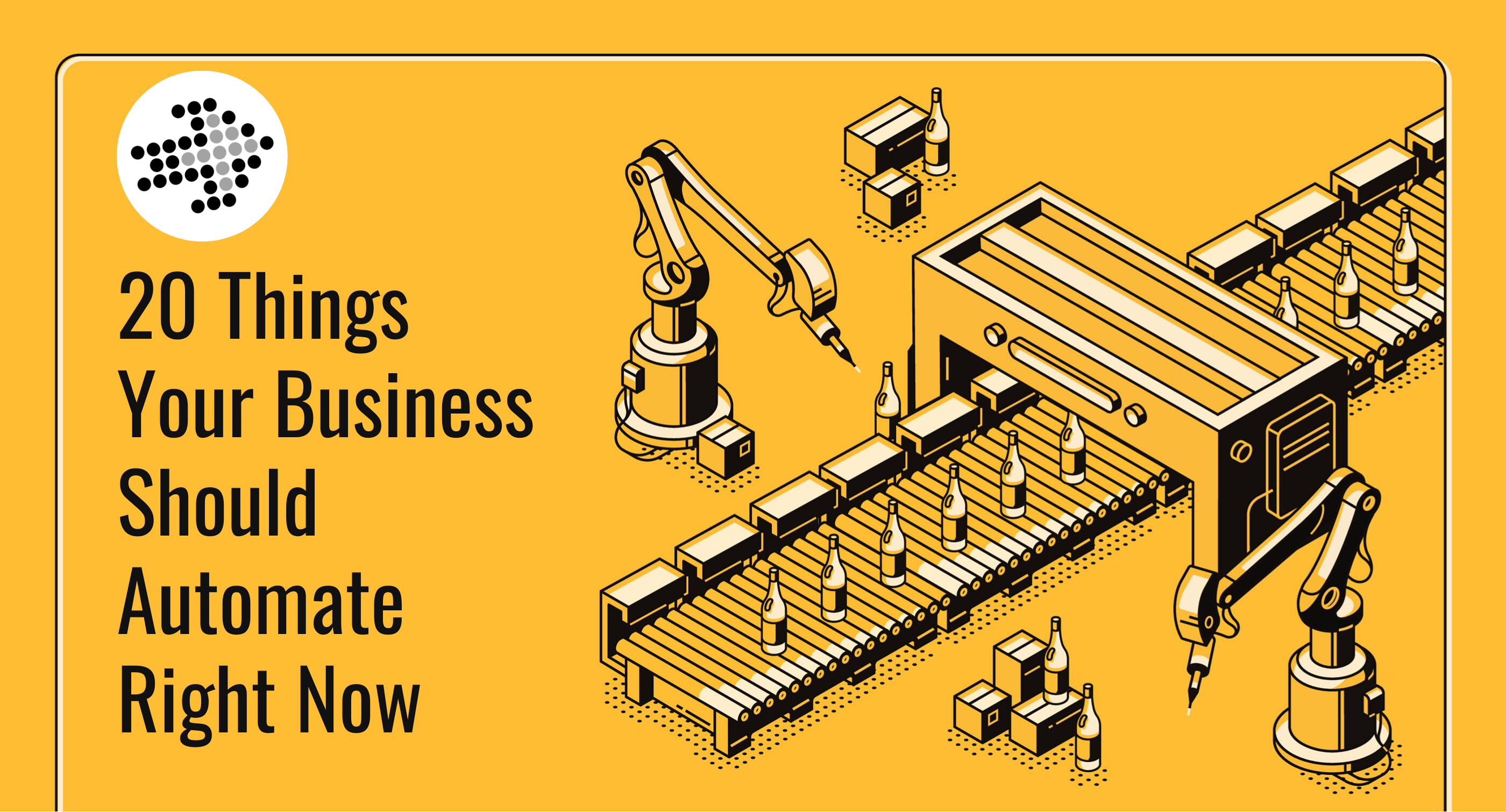 20 Things Your Business Should Automate Right Now