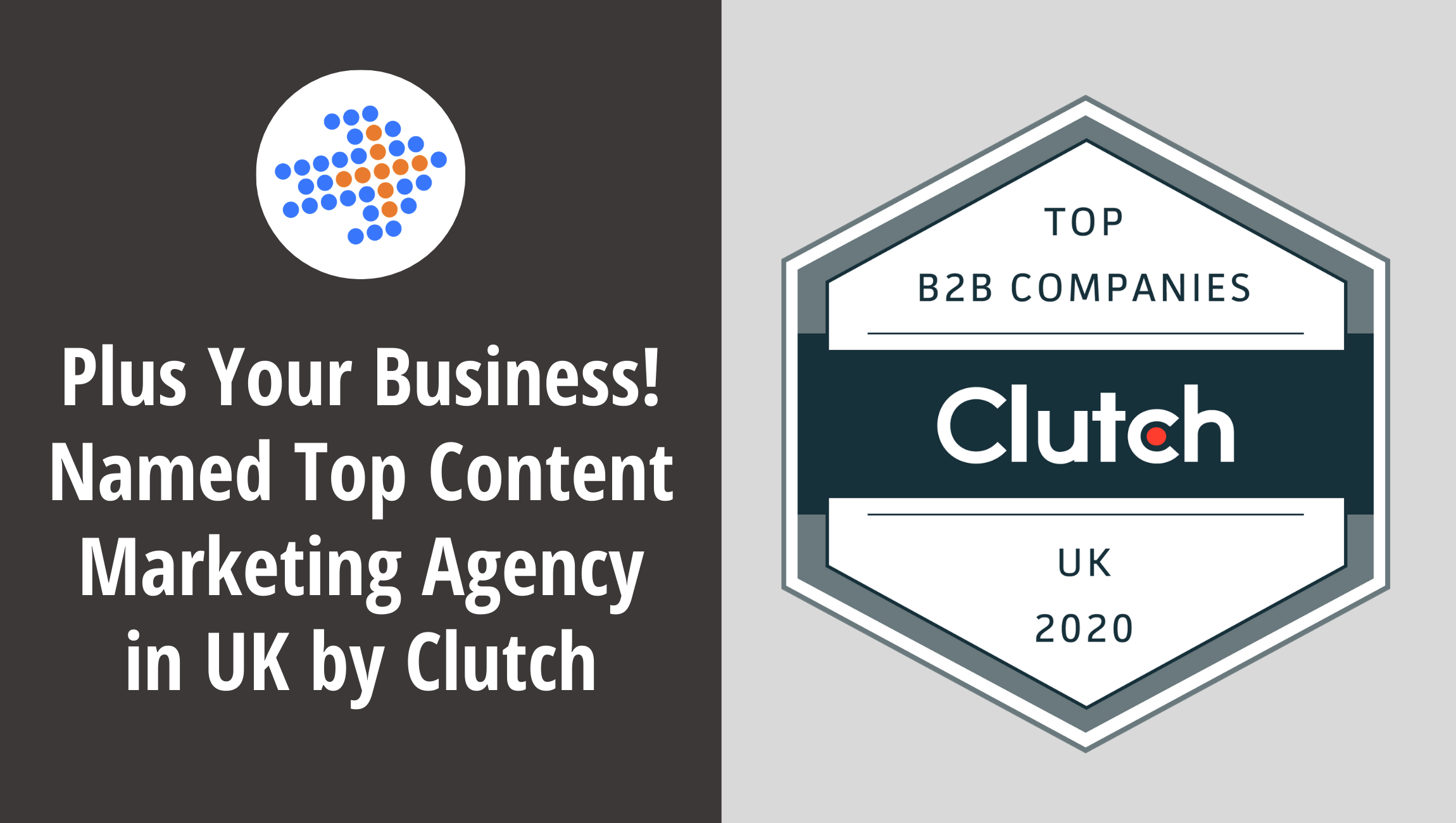 Plus Your Business! Named Top Content Marketing Agency in UK by Clutch
