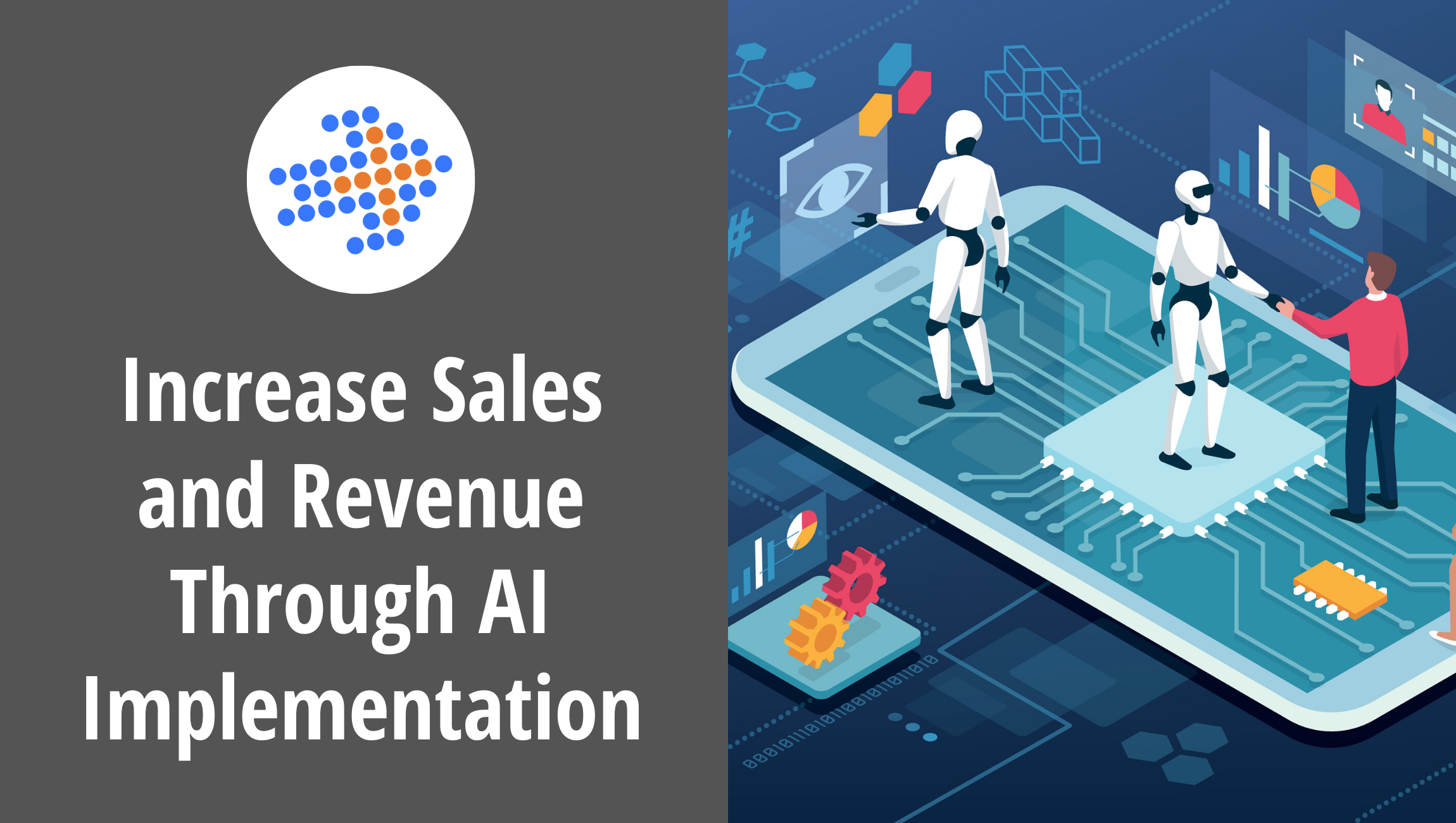 Increase Sales and Revenue Through AI Implementation